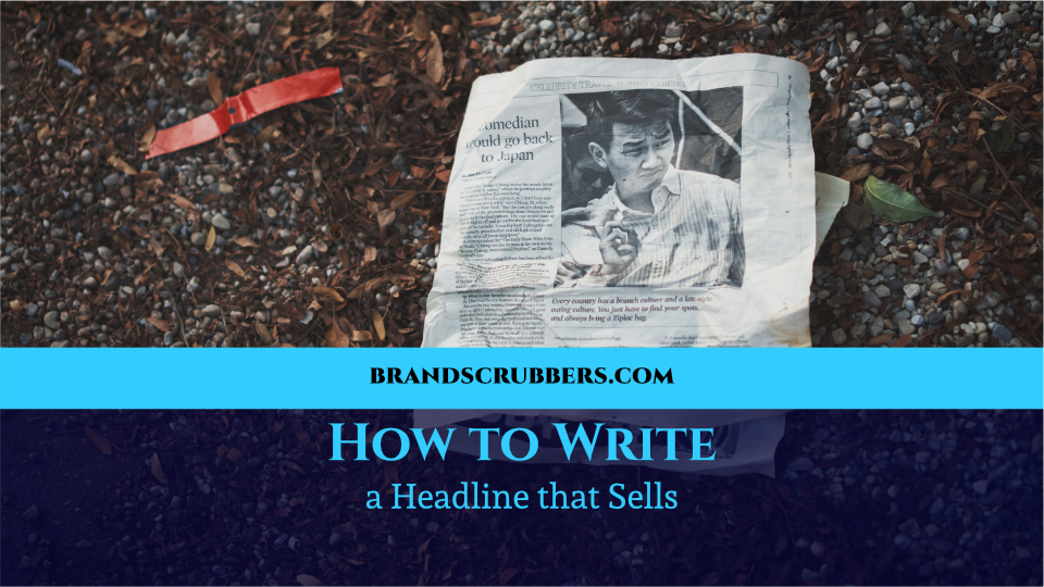 How to Write a Headline that Sells
