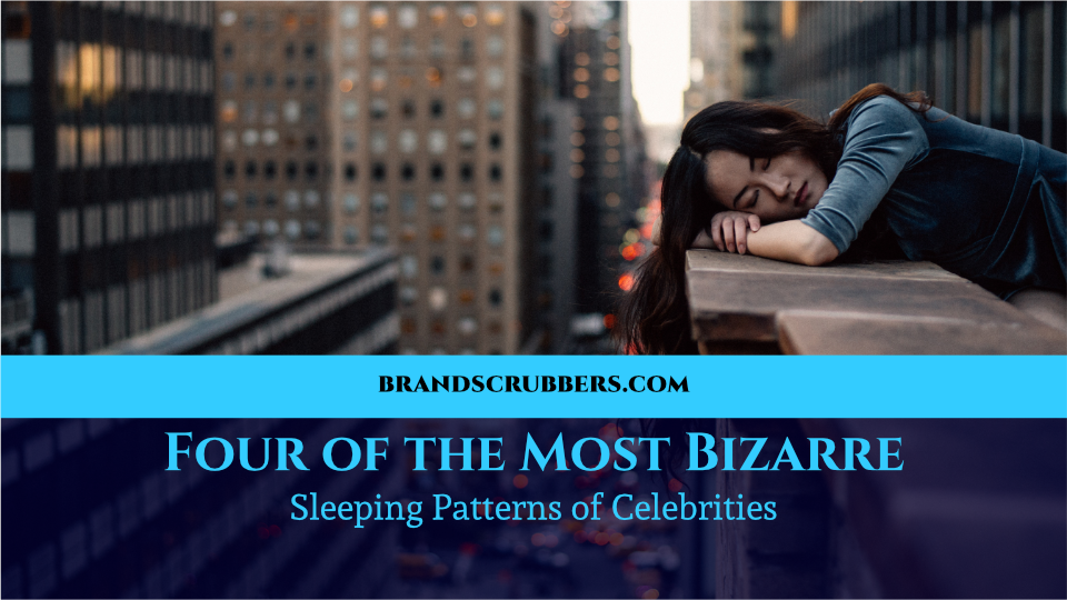 Four of the Most Bizarre Sleeping Patterns of Celebrities