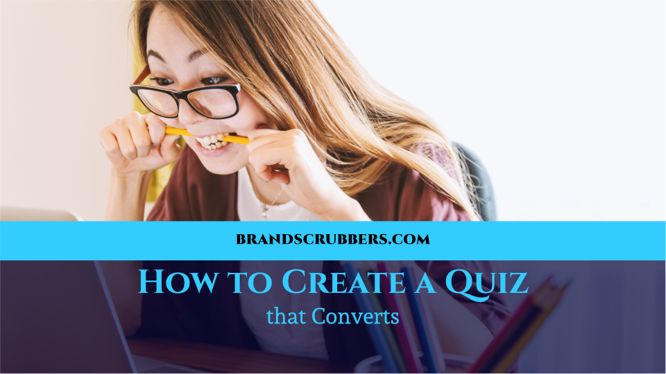 How to Create a Quiz that Converts