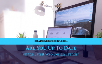 Are You Up To Date on the Latest Web Design Trends?