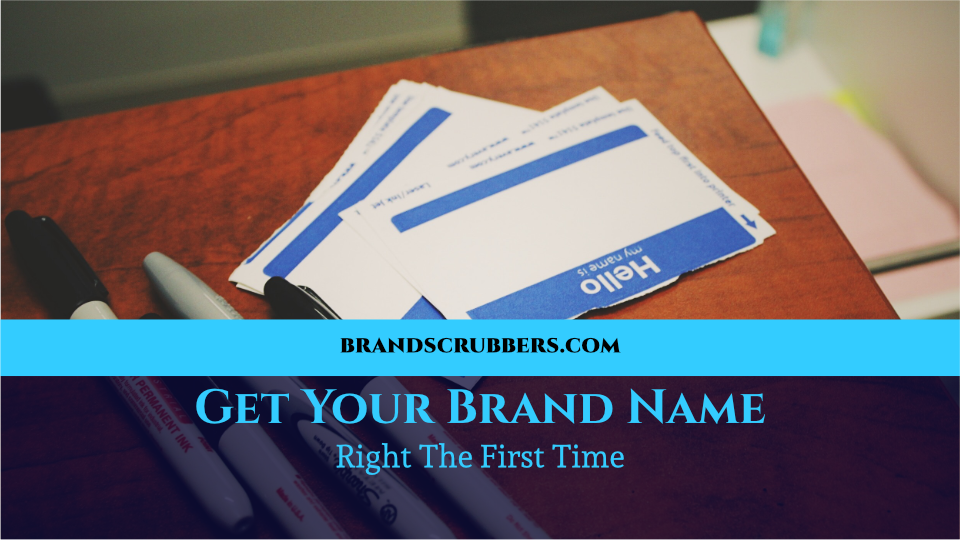 Get Your Brand Name Right The First Time