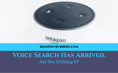 Voice Search Has Arrived. Are You Utilizing It?