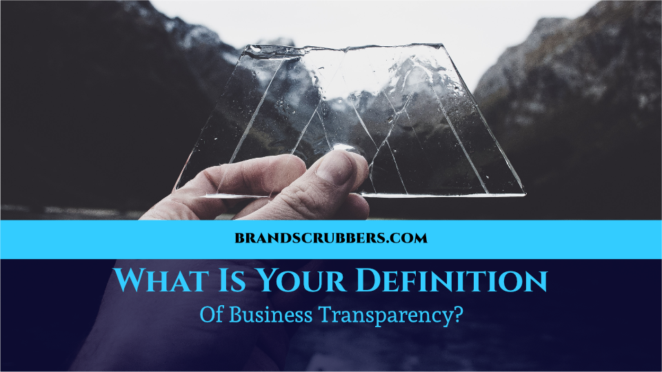 What Is Your Definition Of Business Transparency?