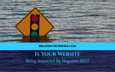 Is Your Website Being Impacted By Negative SEO?