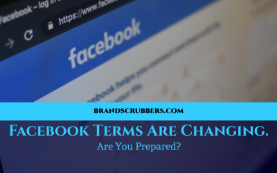 Facebook Terms Are Changing. Are You Prepared?